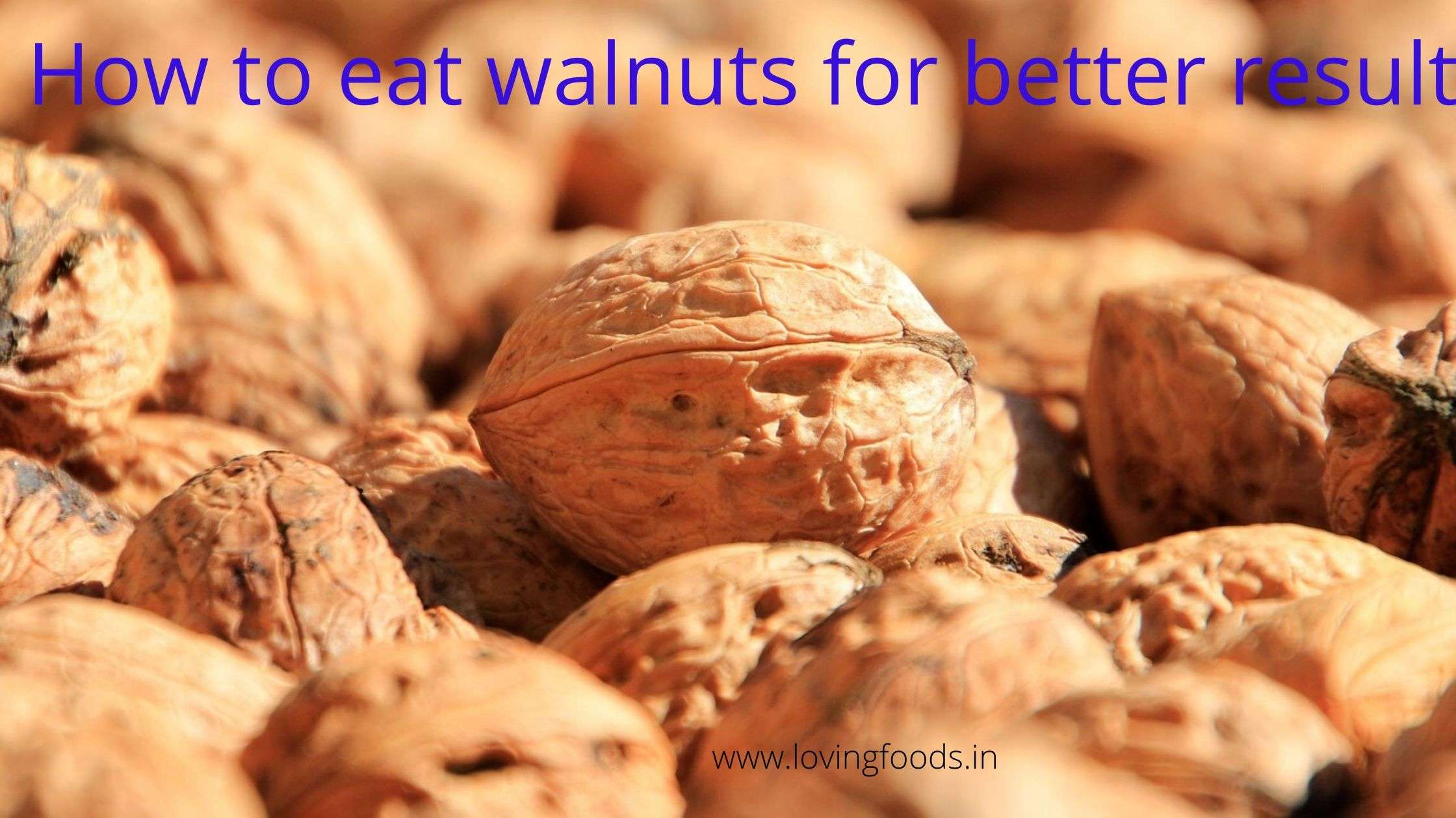 How to eat walnuts