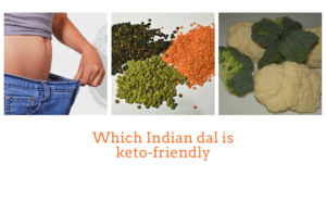 Which Indian dal is keto-friendly